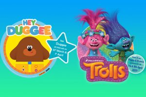 Meet Hey Duggee & Trolls Poppy & Branch – NEW DATES COMING SOON!